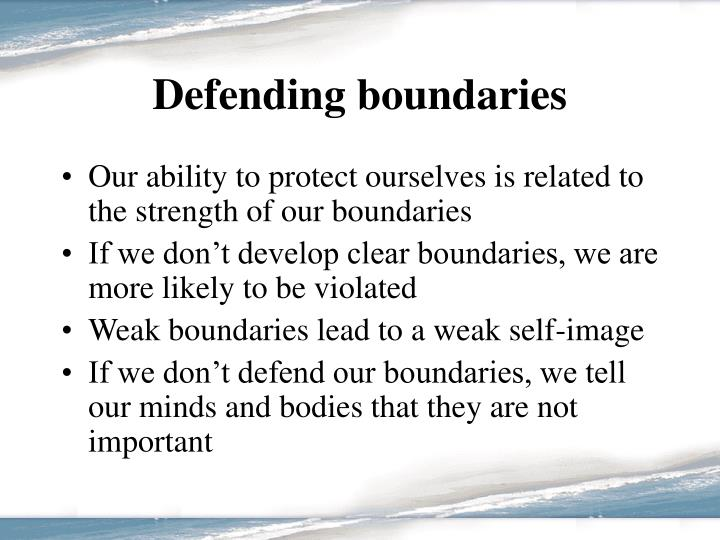 Defending boundaries