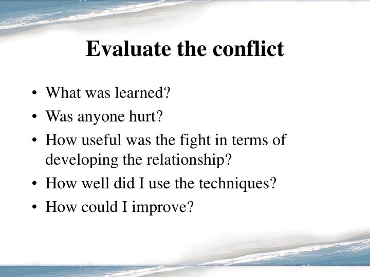 Evaluate the conflict
