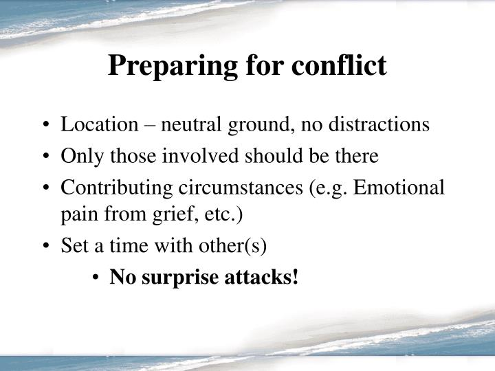 Preparing for conflict