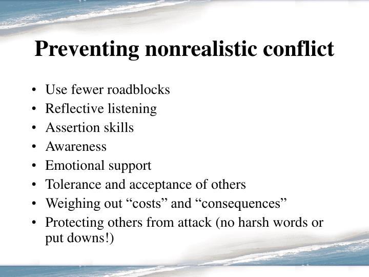 Preventing nonrealistic conflict
