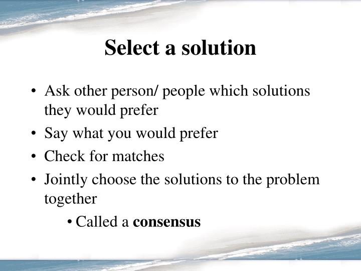 Select a solution