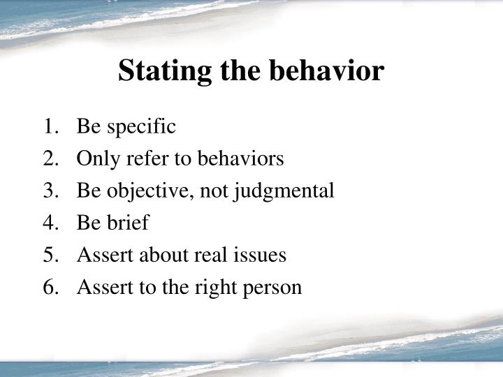 Stating the behavior