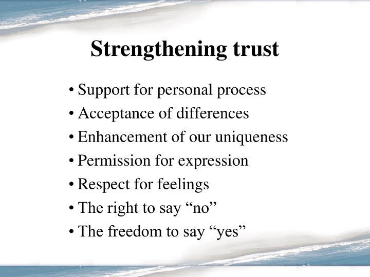 Strengthening trust