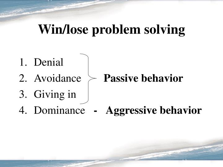 Win/lose problem solving