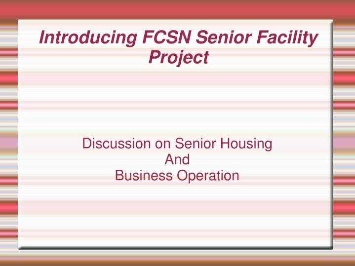 Discussion on senior housing and business operation