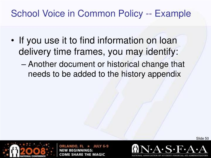 School Voice in Common Policy -- Example