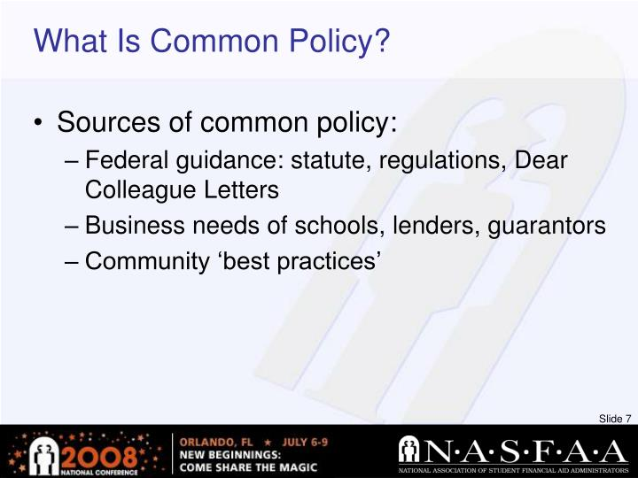 What Is Common Policy?
