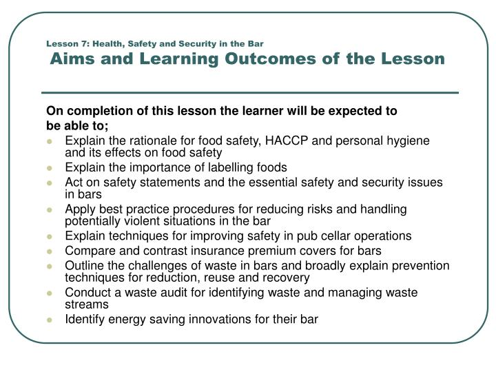 Lesson 7 health safety and security in the bar aims and learning outcomes of the lesson