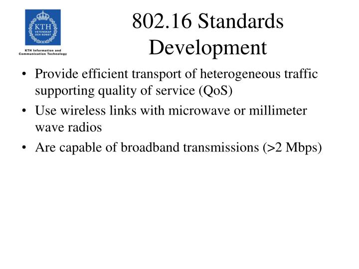 802.16 Standards Development