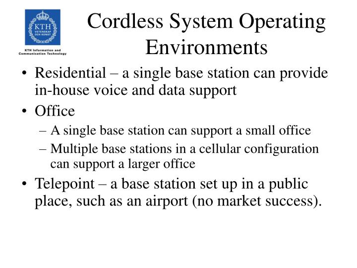 Cordless system operating environments