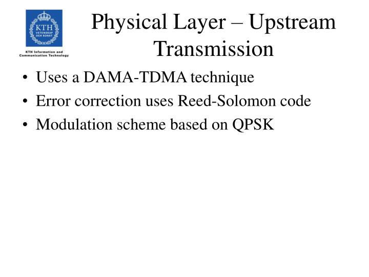 Physical Layer – Upstream Transmission