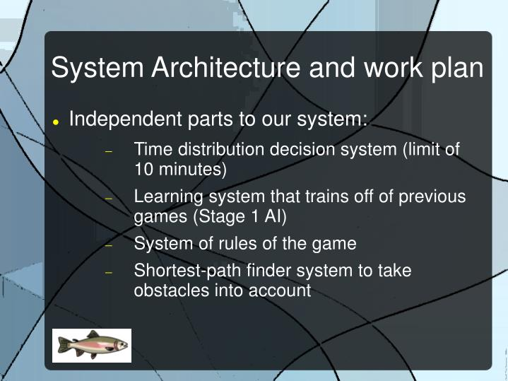 System Architecture and work plan
