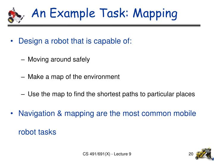 An Example Task: Mapping