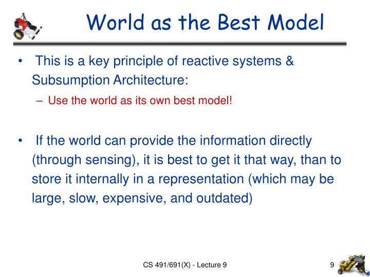 World as the Best Model