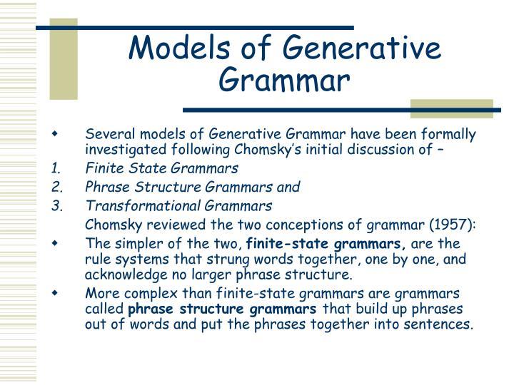 Models of Generative Grammar