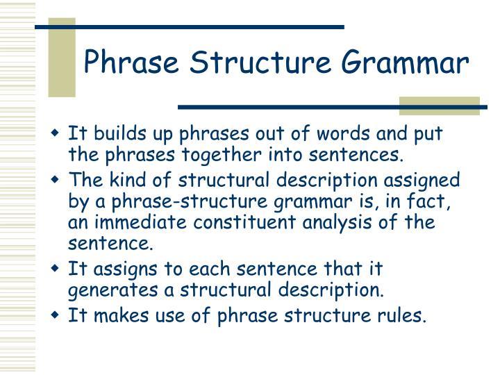 Phrase Structure Grammar