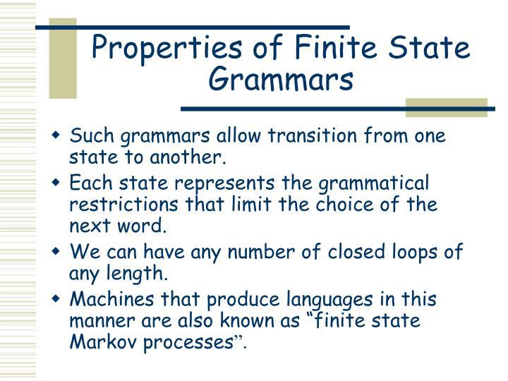 Properties of Finite State Grammars