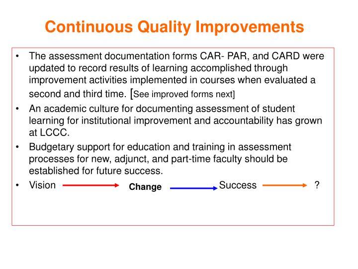 Continuous Quality Improvements