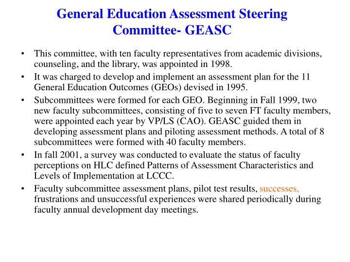 General Education Assessment Steering Committee- GEASC