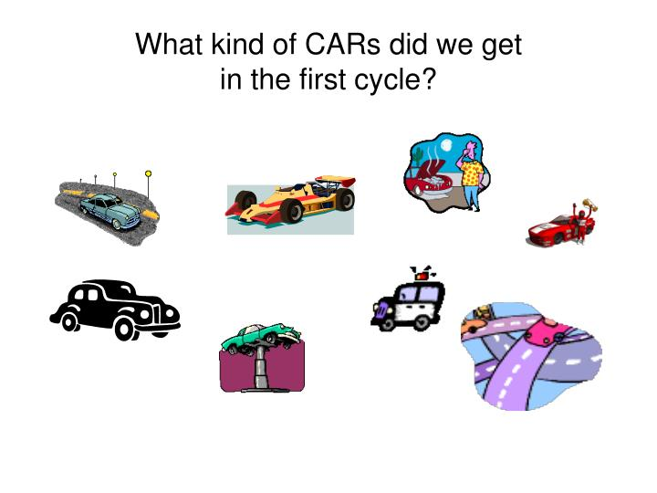 What kind of CARs did we get