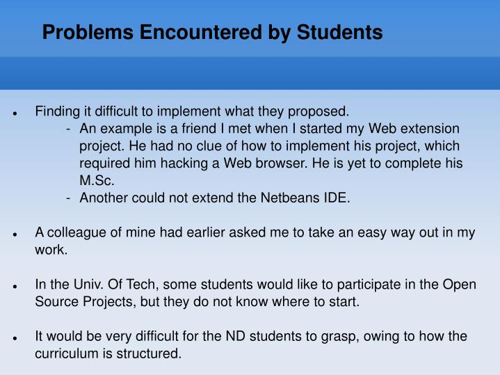 Problems Encountered by Students