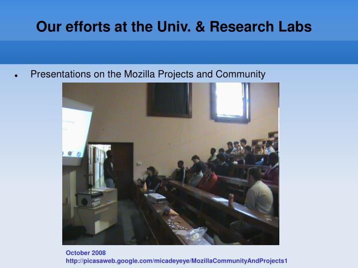 Our efforts at the Univ. & Research Labs