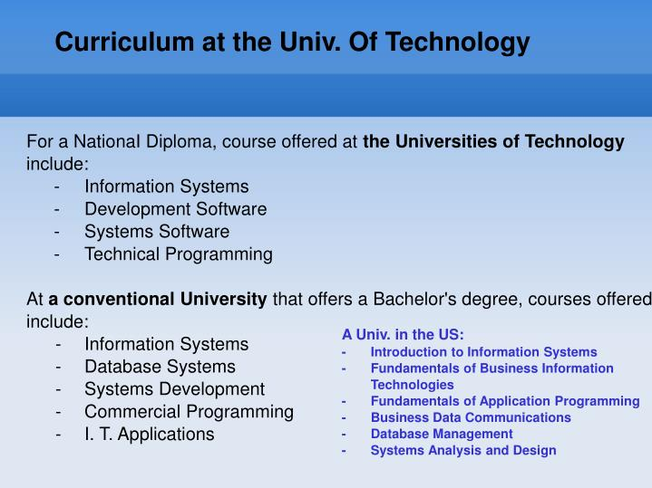 Curriculum at the Univ. Of Technology