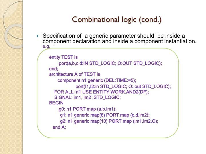 Combinational logic (cond.)