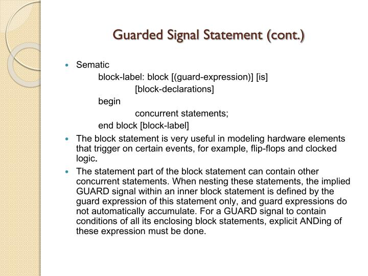 Guarded Signal Statement (cont.)