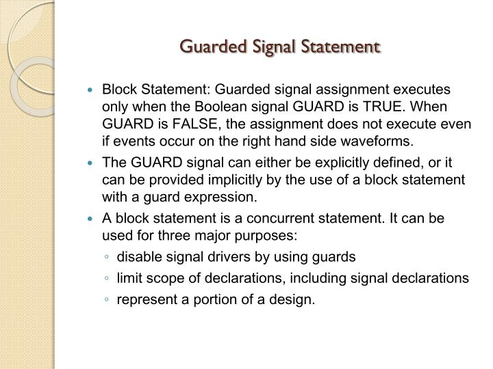 Guarded Signal Statement
