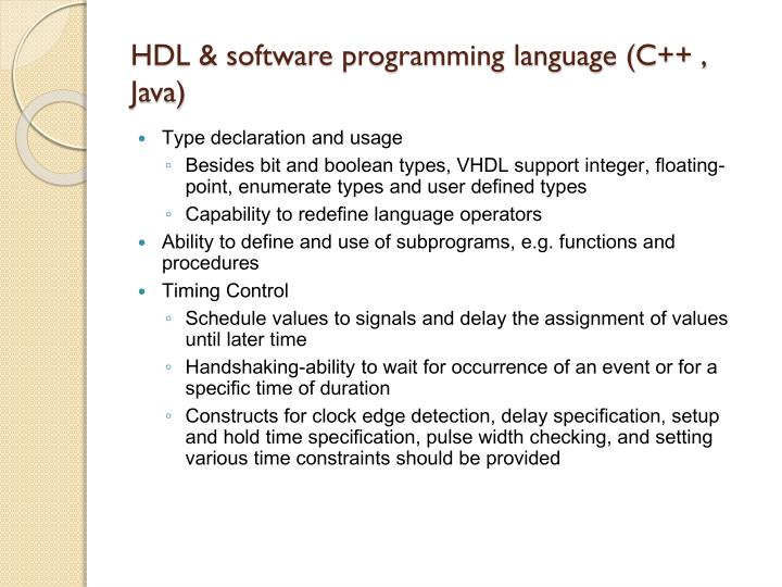 HDL & software programming language (C++ , Java)