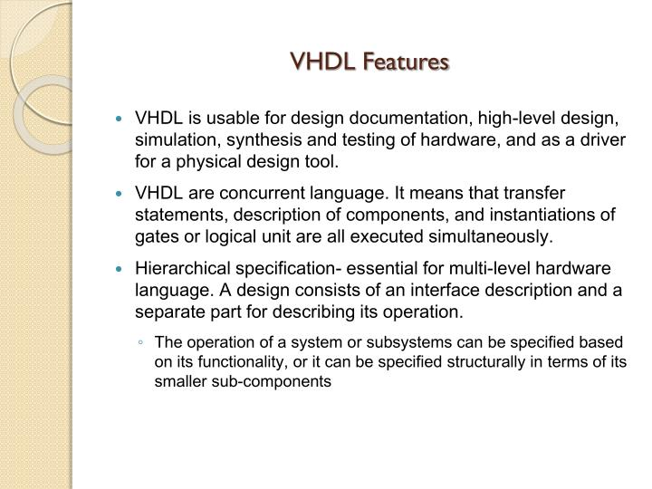 VHDL Features