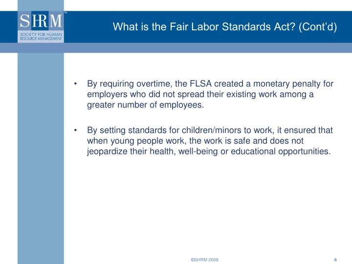 What is the Fair Labor Standards Act? (Cont'd)