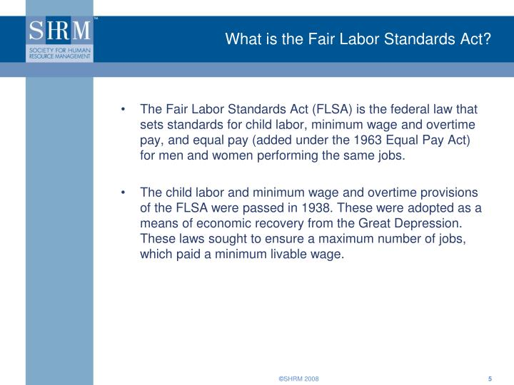 What is the Fair Labor Standards Act?