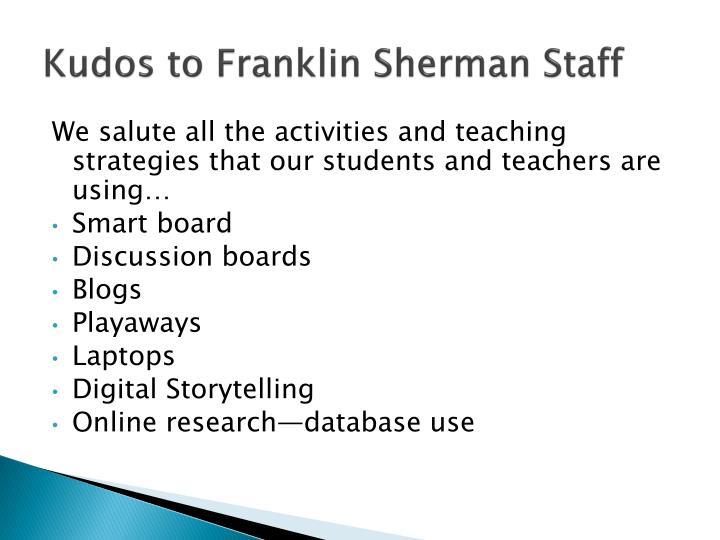 Kudos to Franklin Sherman Staff