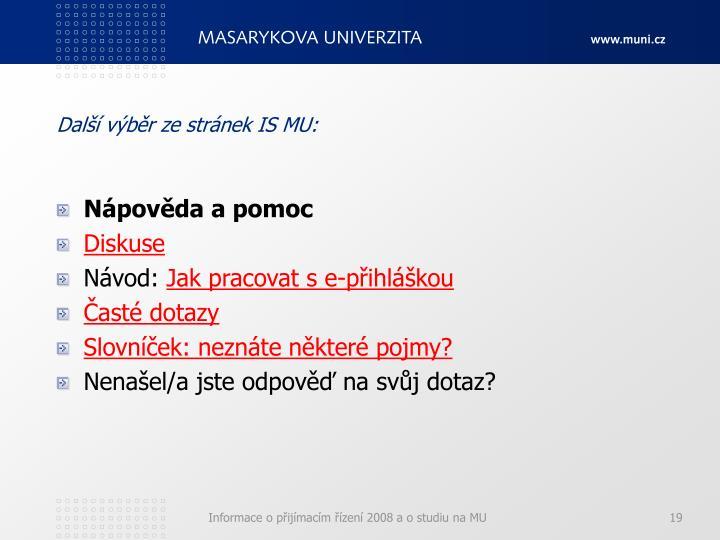 Další výběr ze stránek IS MU: