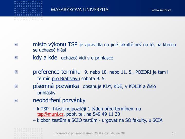 místo výkonu TSP