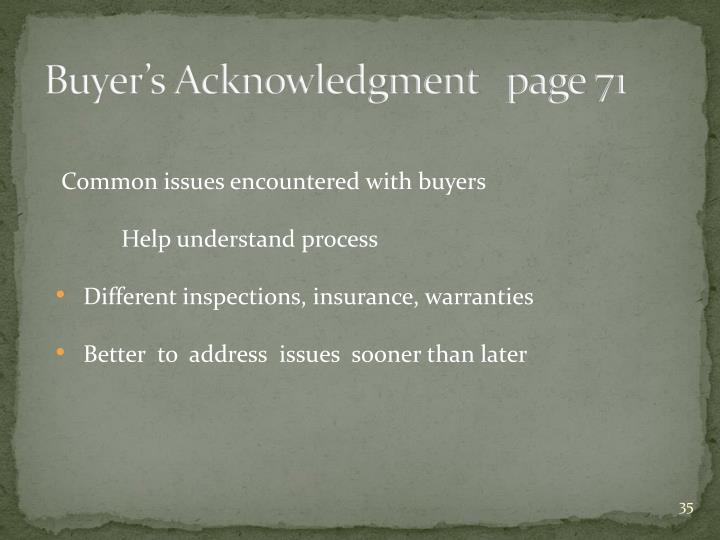 Buyer's Acknowledgment   page 71
