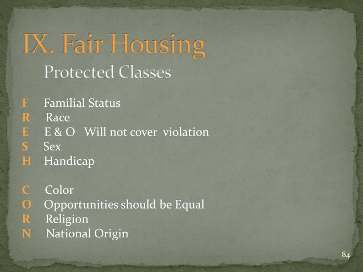 IX. Fair Housing