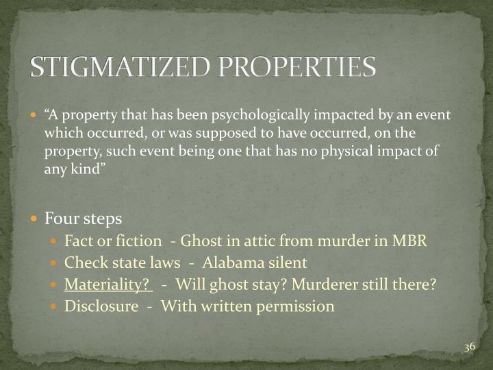 STIGMATIZED PROPERTIES