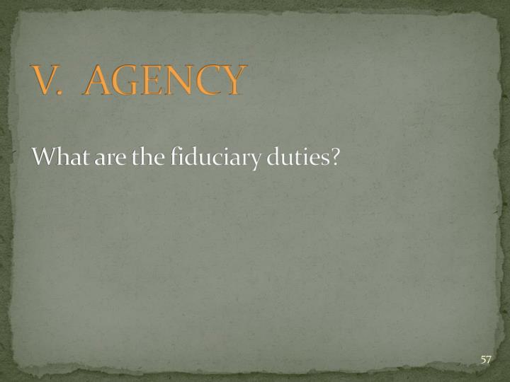 V.  AGENCY