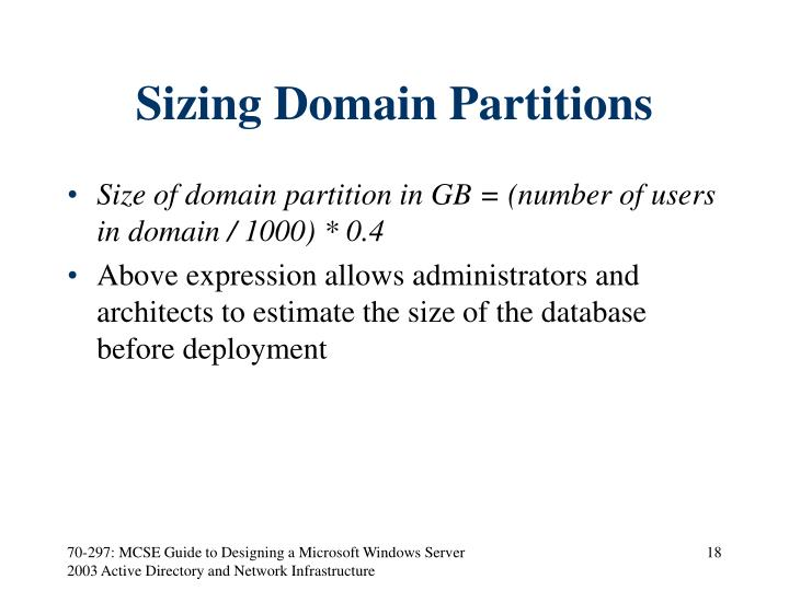 Sizing Domain Partitions