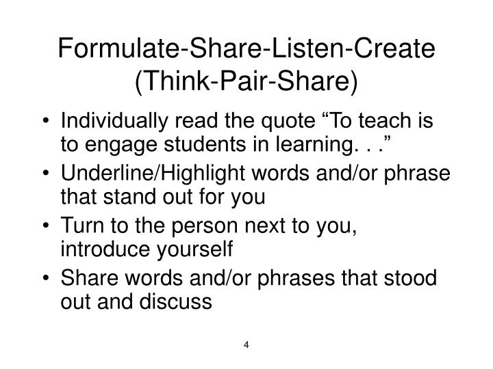 Formulate-Share-Listen-Create (Think-Pair-Share)