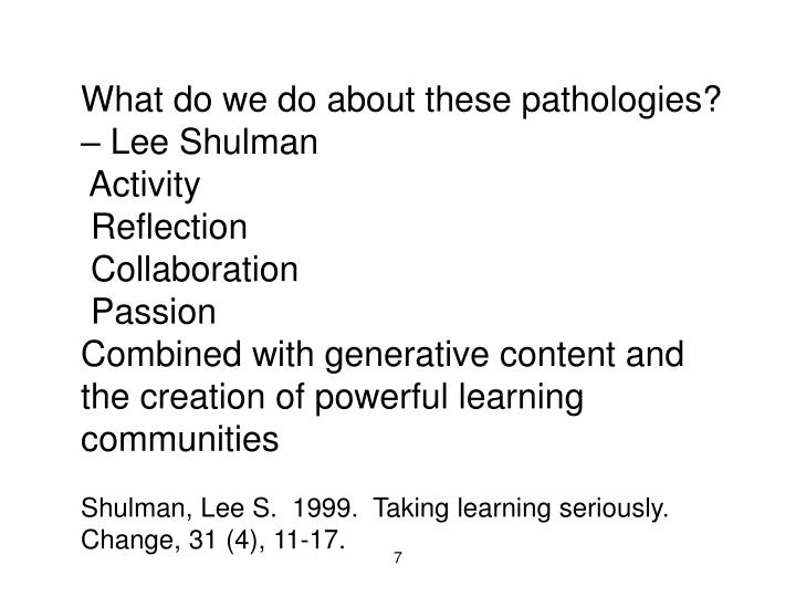 What do we do about these pathologies? – Lee Shulman