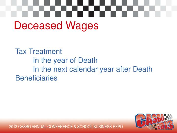 Deceased Wages