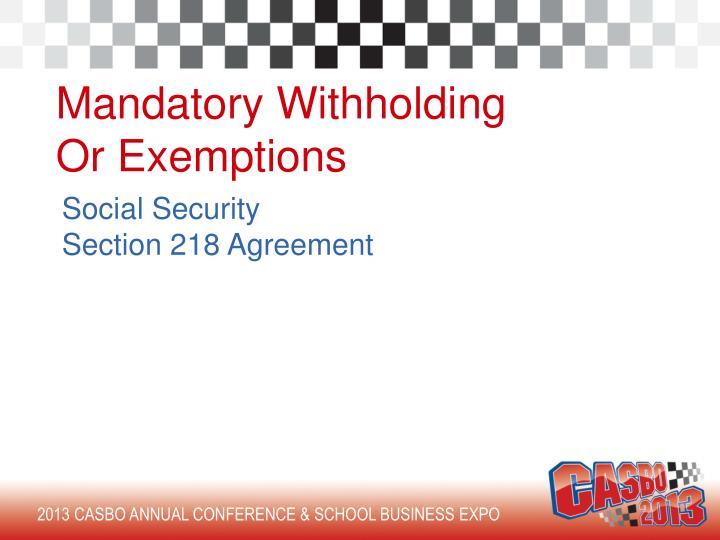 Mandatory Withholding