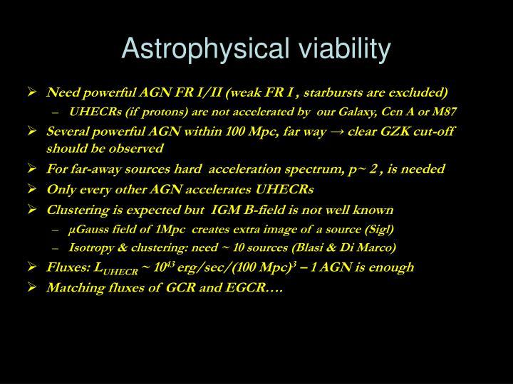 Astrophysical viability