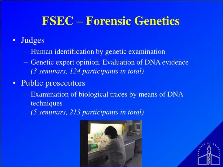 FSEC – Forensic Genetics