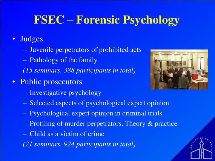 FSEC – Forensic Psychology