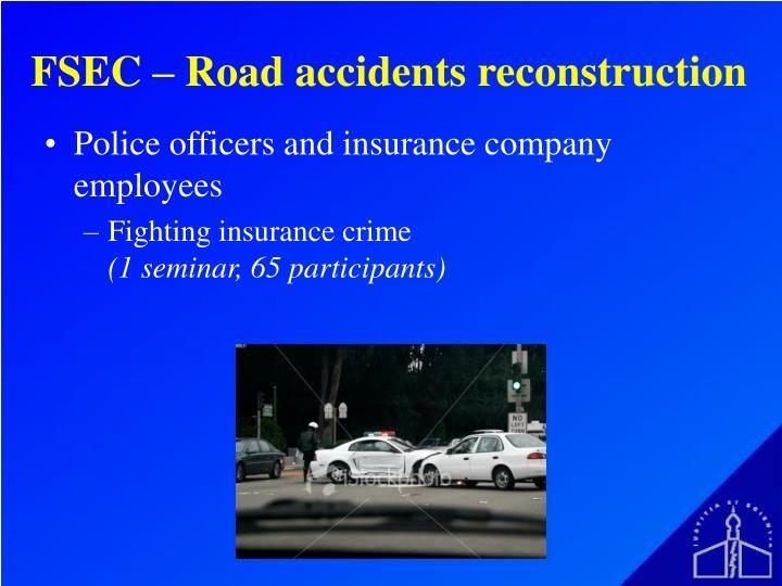 FSEC – Road accidents reconstruction